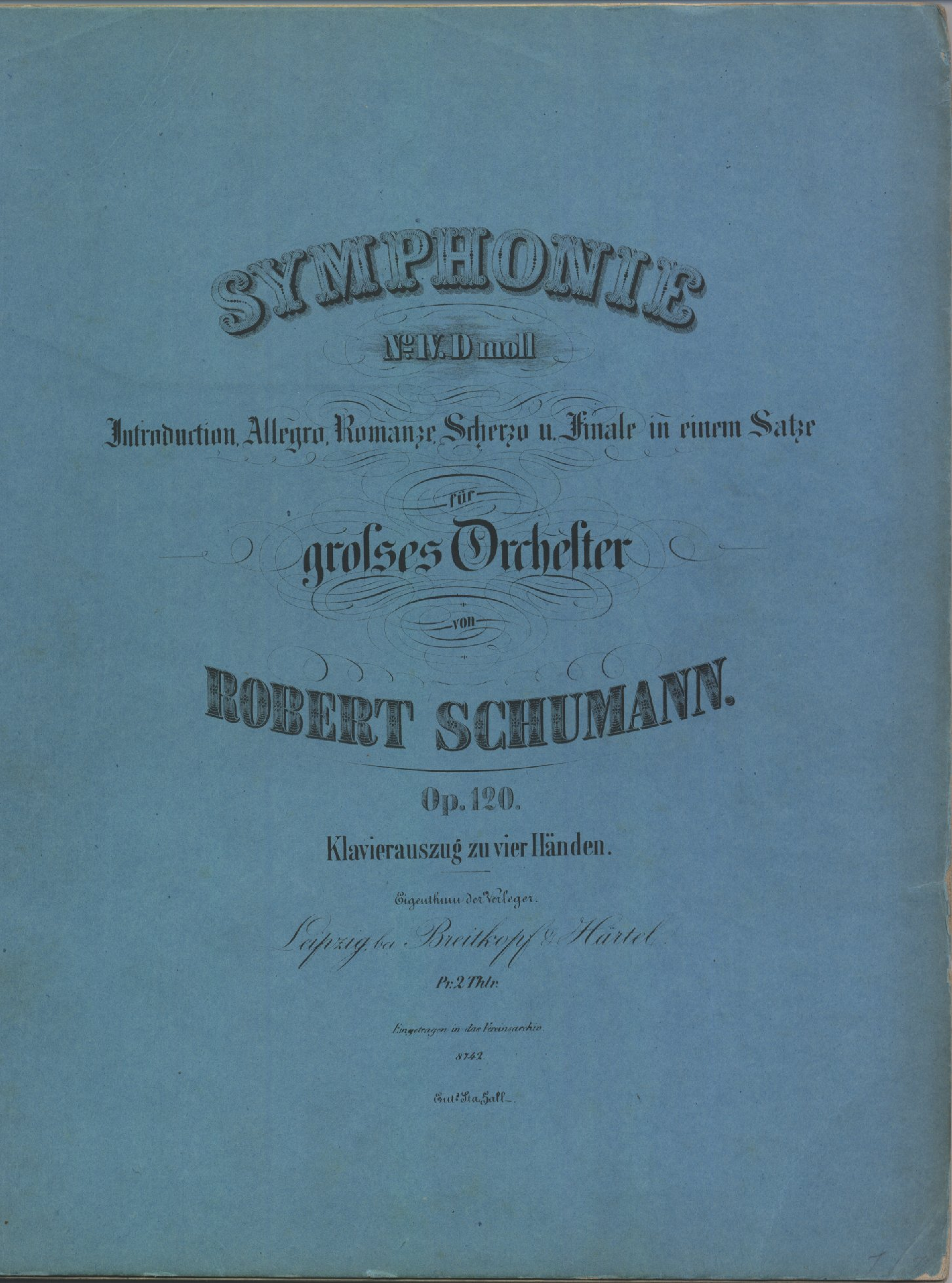"Schumann, Robert - Symphony No. 4, Op. 120, Arranged, ""Symphonie No. IV. D Moll Introduction, Allegro... - (1171)"