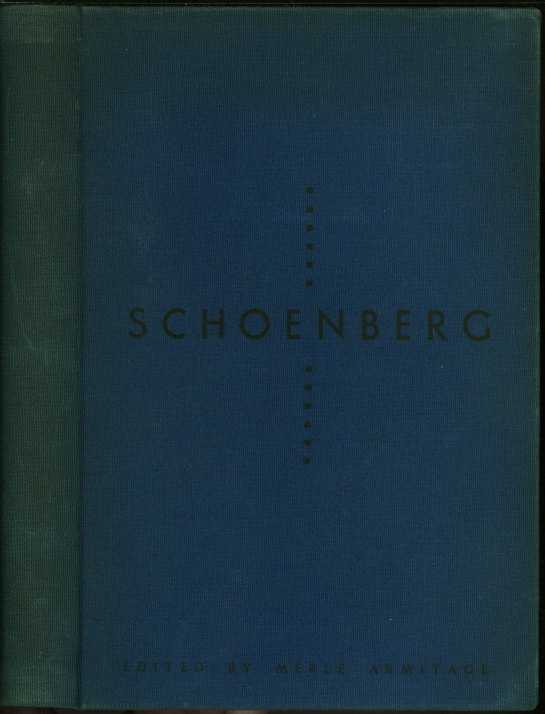 Schoenberg - Signed Merle Armitage Book - Schoenberg: Articles By Arnold Schoenberg... - (5104)
