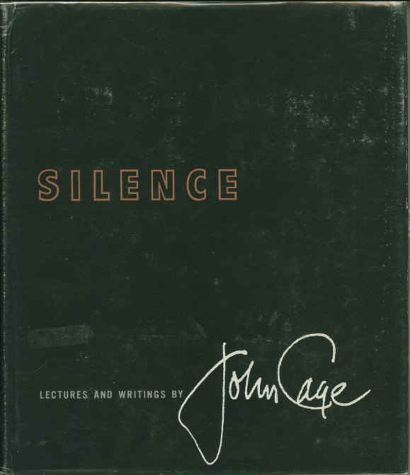 Cage, John - Silence: Lectures And Writings. - (5046)