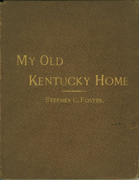 Foster, Stephen - My Old Kentucky Home. - (5066)