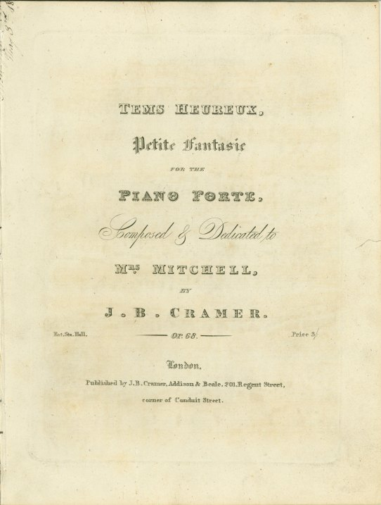 Cramer, J.B. - Tems Heureux, Petite Fantasie For The Piano Forte. Op. 68. - (6141)
