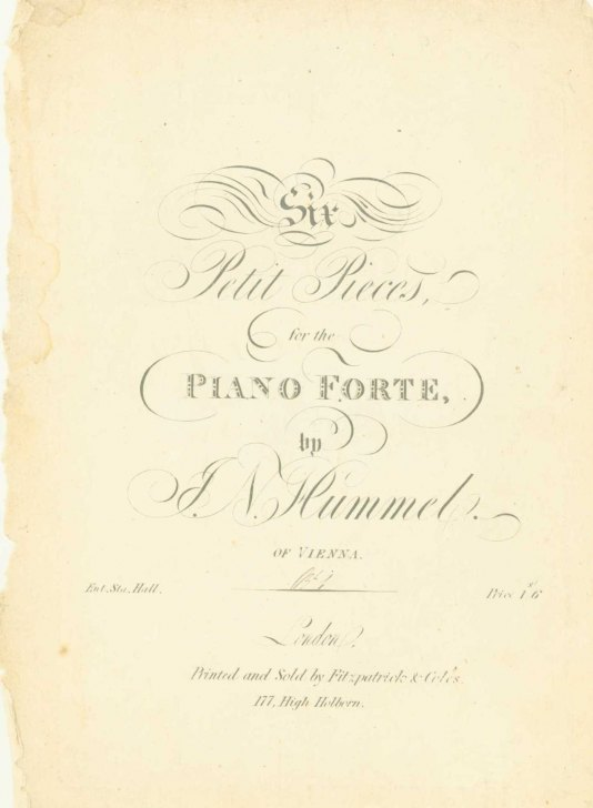 Hummel, Johann N. - Six Petit Pieces, For The Piano Forte. [Op. 52]. - (6634)