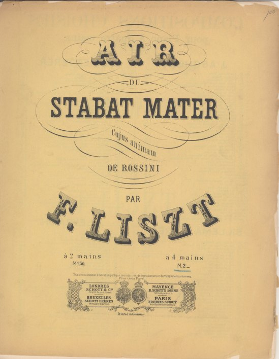 Liszt, Franz - Air Du Stabat Mater De Rossini. Transcription Pour Piano [4-Hands] Par F. Liszt. - (2083)