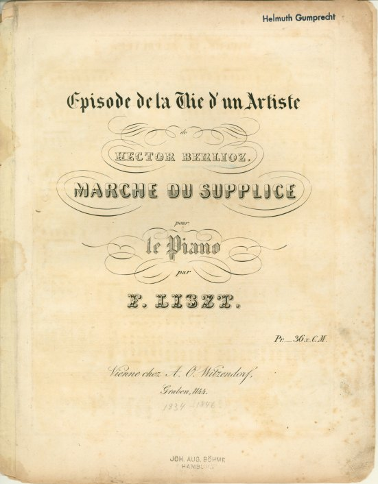 Liszt, Franz - Episode De La Vie D'un Artiste. Hector Berlioz. March Au Supplice. - (3956)