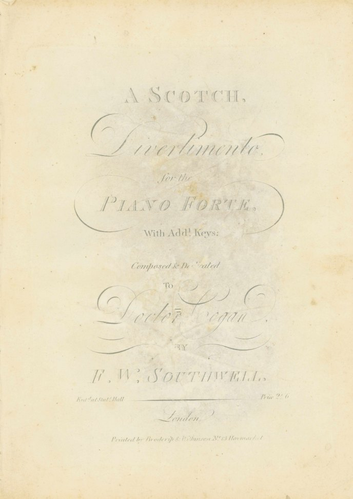 Southwell, F.W. - A Scotch, Divertimento For The Pianoforte, With Addl. Keys. - (7138)